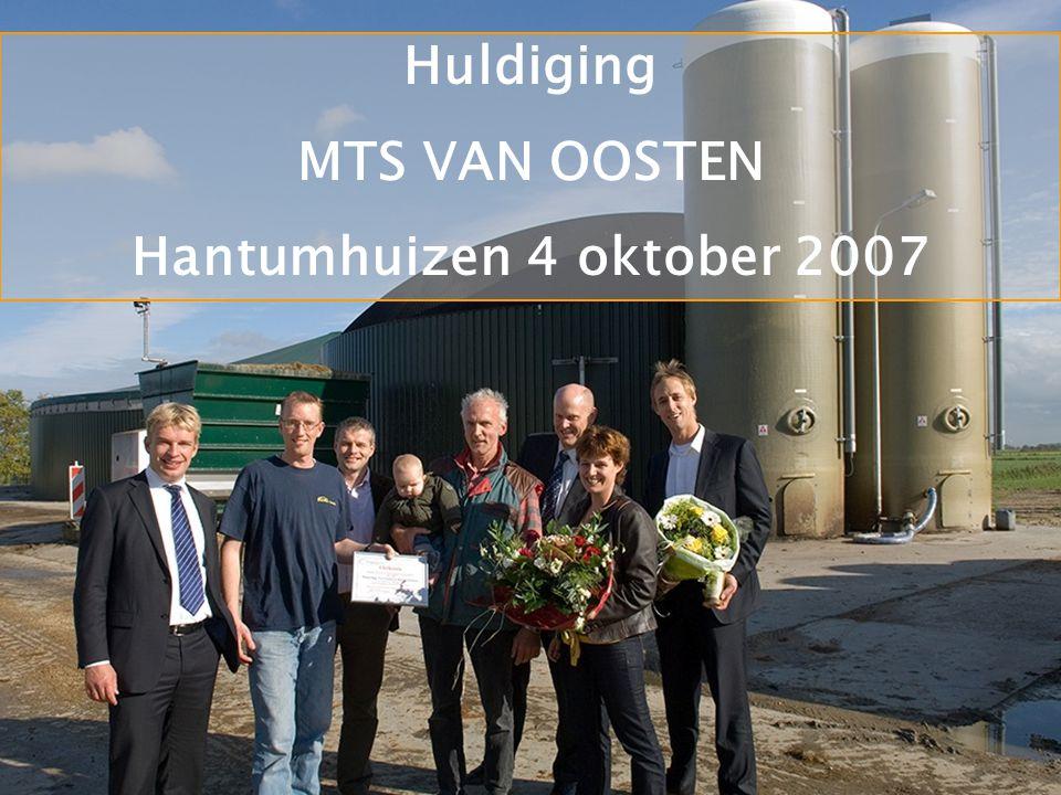www.HoSt.nl Sheet 23 of 23 IMPRESSIE BOUW MESTVERGISTINGSINSTALLATIES - Diverse Installaties - Huldiging MTS VAN OOSTEN Hantumhuizen 4 oktober 2007