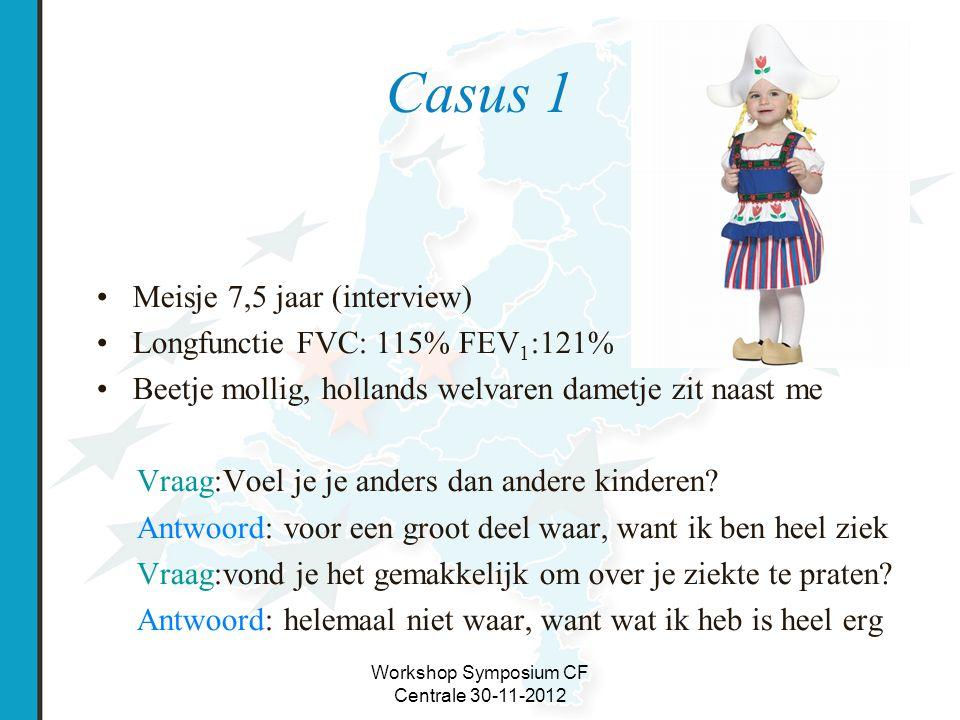 Workshop Symposium CF Centrale 30-11-2012 CFQ score casus 1