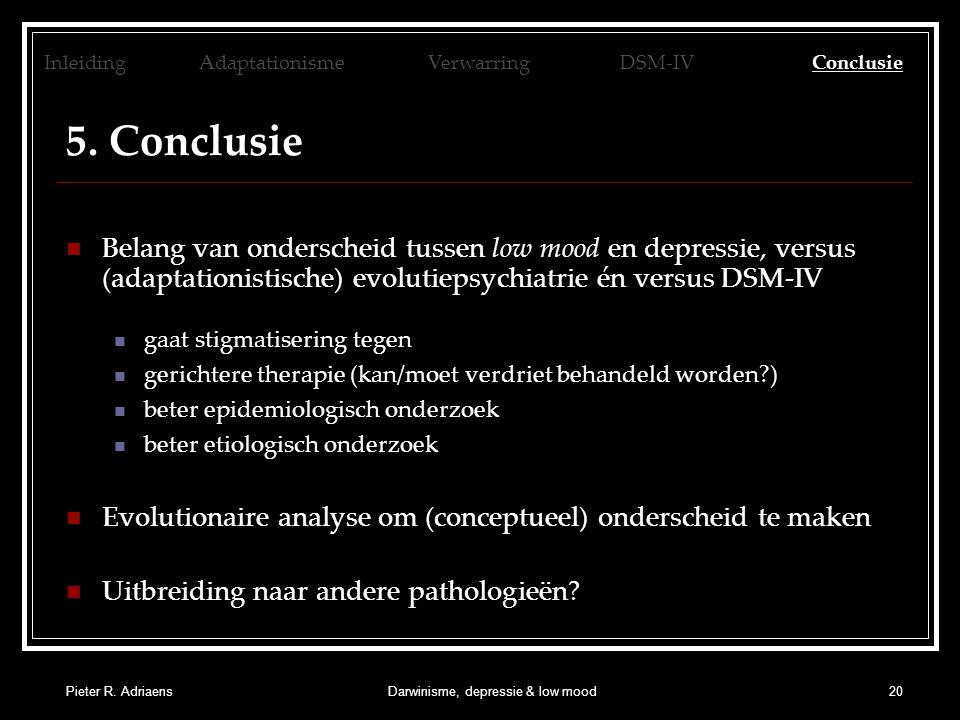 Pieter R. AdriaensDarwinisme, depressie & low mood20 5.