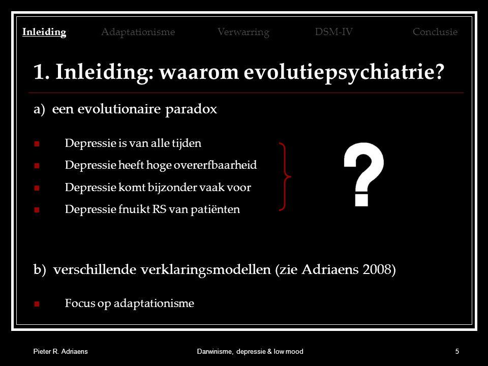 Pieter R. AdriaensDarwinisme, depressie & low mood5 1.
