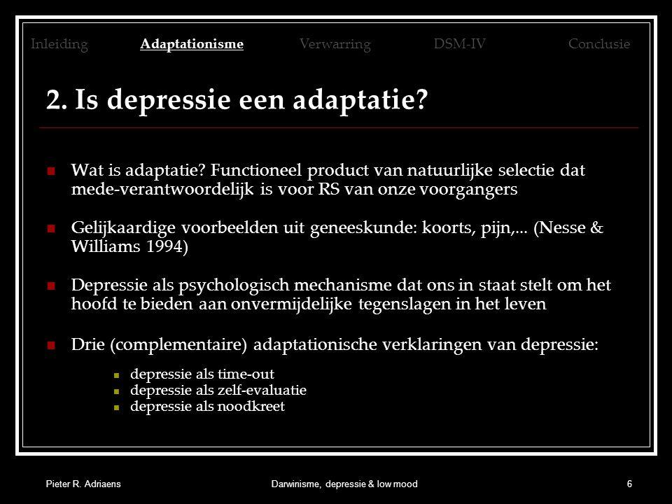 Pieter R. AdriaensDarwinisme, depressie & low mood6 2.