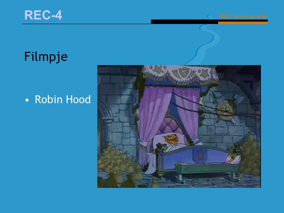 REC-4 Filmpje Robin Hood