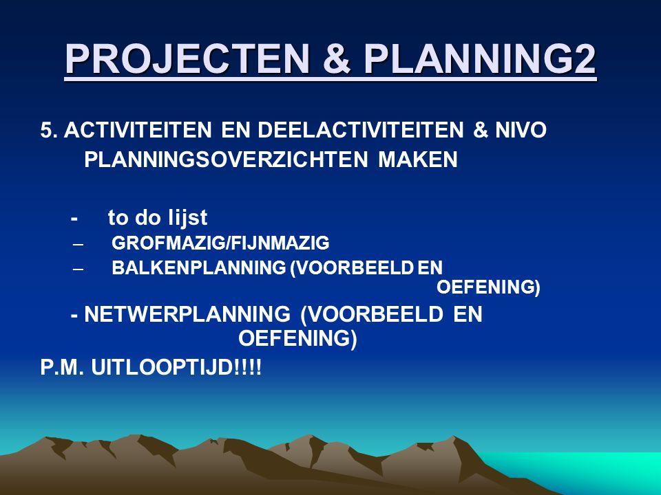 PROJECTEN & PLANNING2 5.