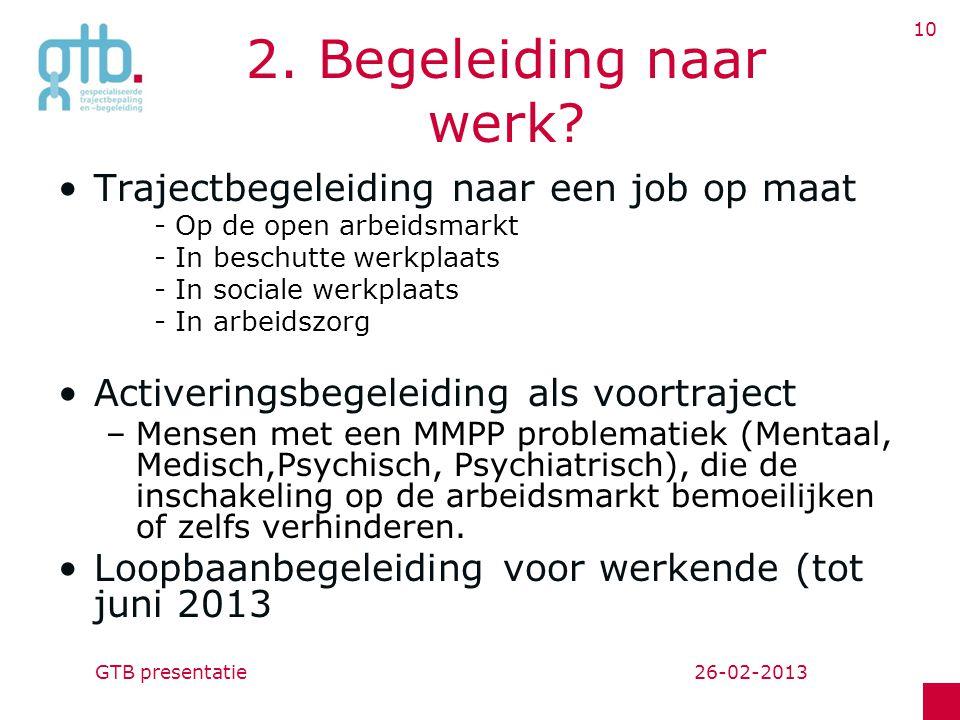 GTB presentatie 10 2.Begeleiding naar werk.