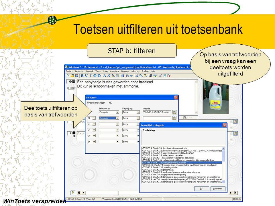 Toetsen uitfilteren uit toetsenbank WinToets verspreiden Op basis van trefwoorden bij een vraag kan een deeltoets worden uitgefilterd Deeltoets uitfilteren op basis van trefwoorden STAP b: filteren
