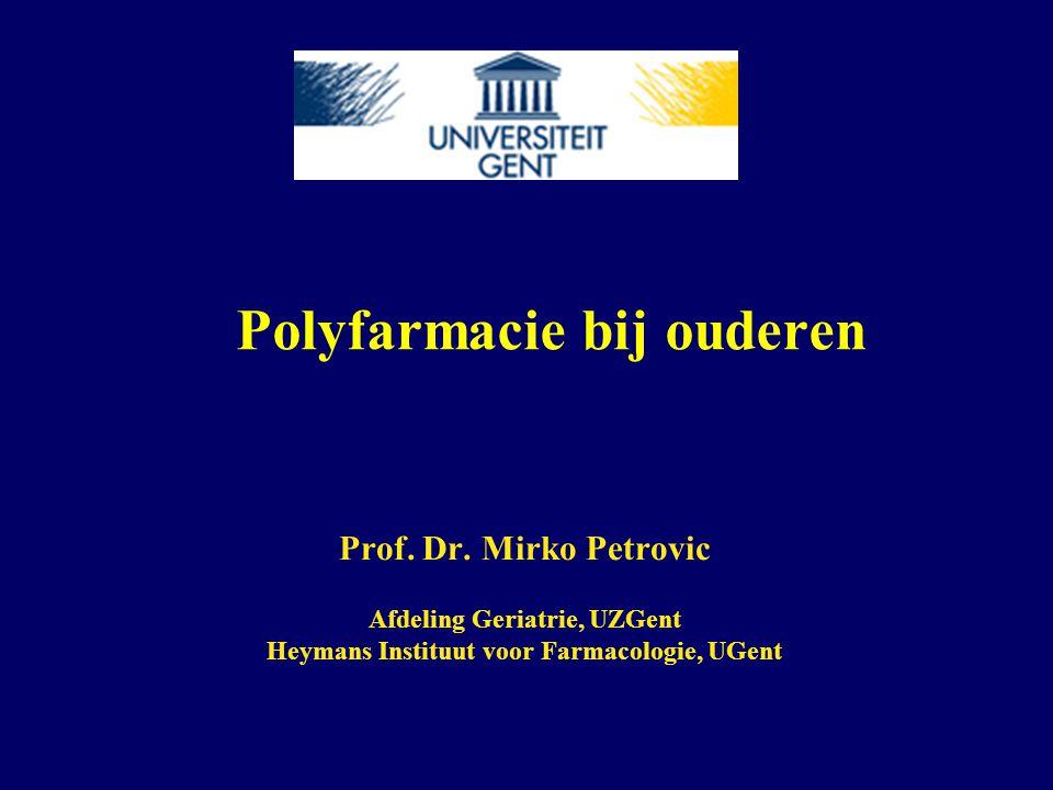 Polyfarmacie bij ouderen Situering van het onderwerp Gevolgen van polyfarmacie en detectie hiervan Aanpak van polyfarmacie bij ouderen