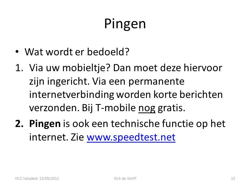 Pingen Wat wordt er bedoeld. 1.Via uw mobieltje. Dan moet deze hiervoor zijn ingericht.