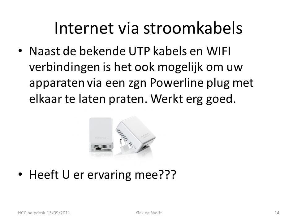 Internet via stroomkabels Naast de bekende UTP kabels en WIFI verbindingen is het ook mogelijk om uw apparaten via een zgn Powerline plug met elkaar te laten praten.