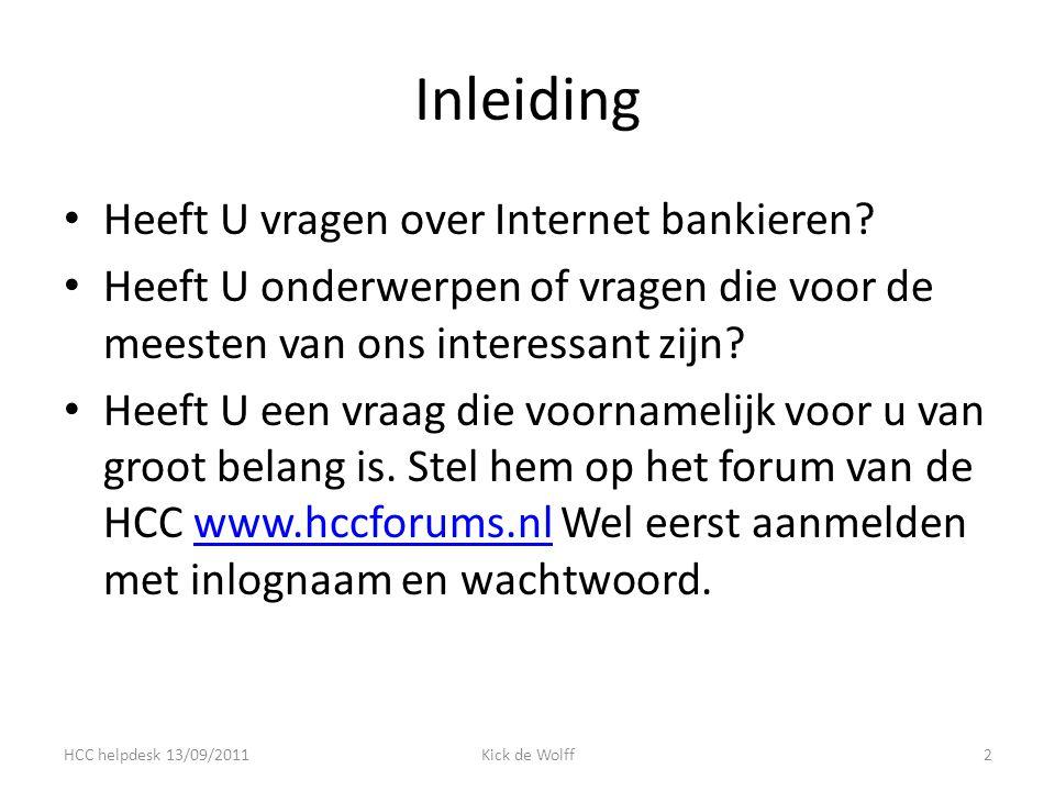 Inleiding Heeft U vragen over Internet bankieren.