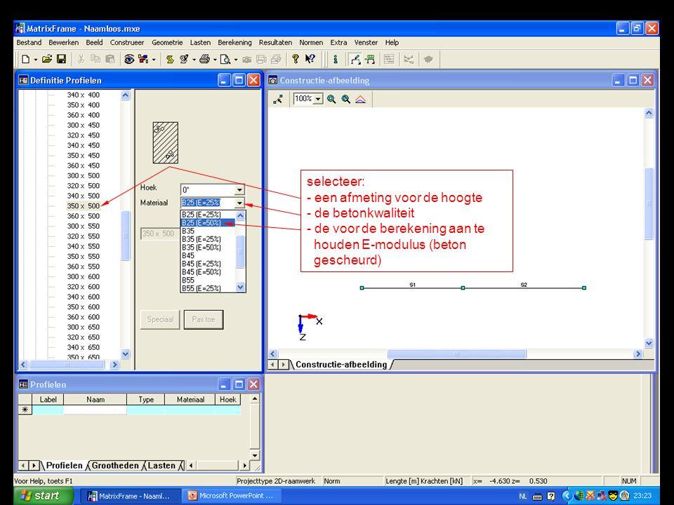 selecteer: - een afmeting voor de hoogte - de betonkwaliteit - de voor de berekening aan te houden E-modulus (beton gescheurd)