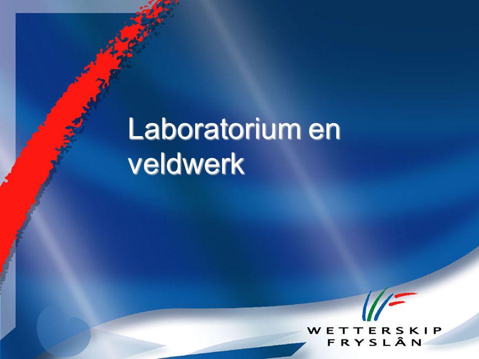 Laboratorium en veldwerk