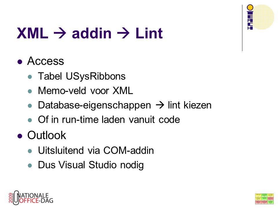 XML  addin  Lint Access Tabel USysRibbons Memo-veld voor XML Database-eigenschappen  lint kiezen Of in run-time laden vanuit code Outlook Uitsluite