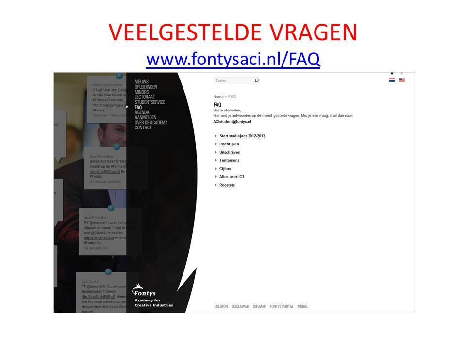 VEELGESTELDE VRAGEN www.fontysaci.nl/FAQ www.fontysaci.nl/FAQ