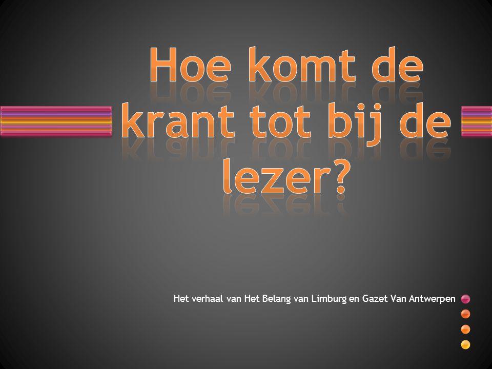 Het verhaal van Het Belang van Limburg en Gazet Van Antwerpen