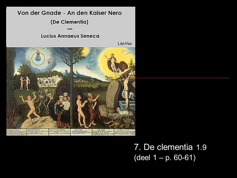 7. De clementia 1.9 (deel 1 – p. 60-61)
