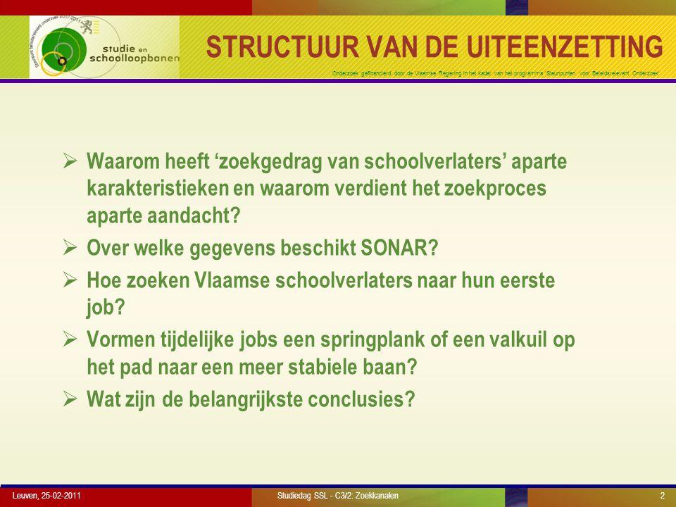 Onderzoek gefinancierd door de Vlaamse Regering in het kader van het programma 'Steunpunten voor Beleidsrelevant Onderzoek' WELKE VINDKANALEN.