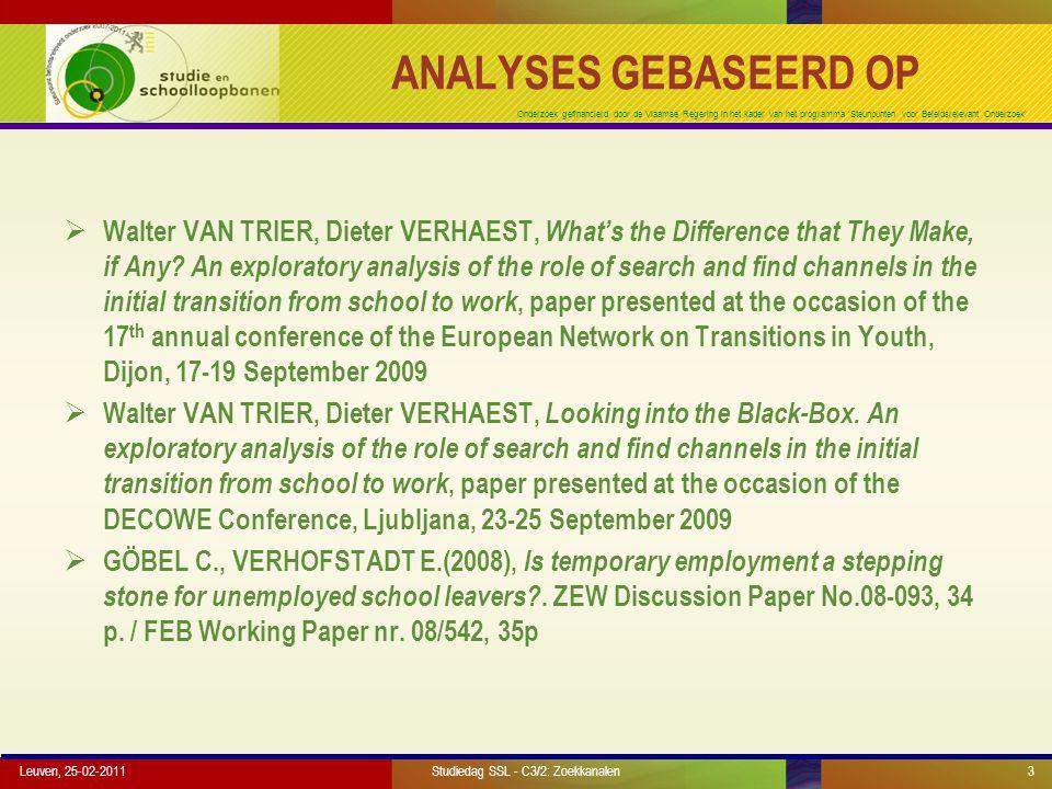 Onderzoek gefinancierd door de Vlaamse Regering in het kader van het programma 'Steunpunten voor Beleidsrelevant Onderzoek' DEEL 1 Wat is het belang van zoek- en vindkanalen.