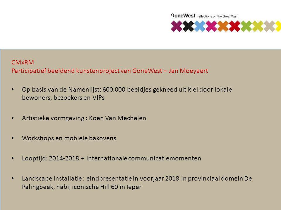 CMxRM Participatief beeldend kunstenproject van GoneWest – Jan Moeyaert Op basis van de Namenlijst: 600.000 beeldjes gekneed uit klei door lokale bewo