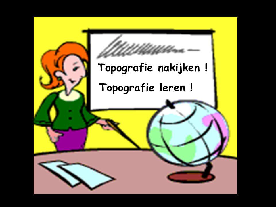 Topografie nakijken ! Topografie leren !
