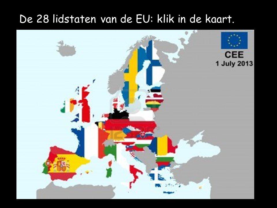 De 28 lidstaten van de EU: klik in de kaart.