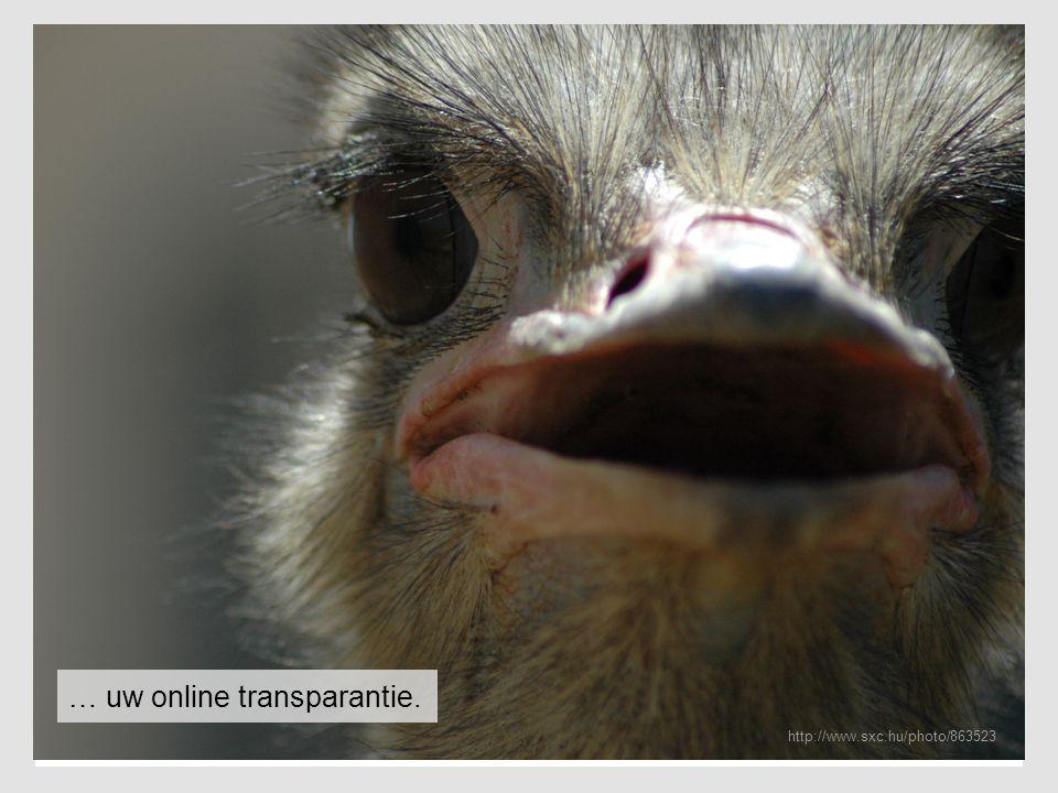 … uw online transparantie. http://www.sxc.hu/photo/863523