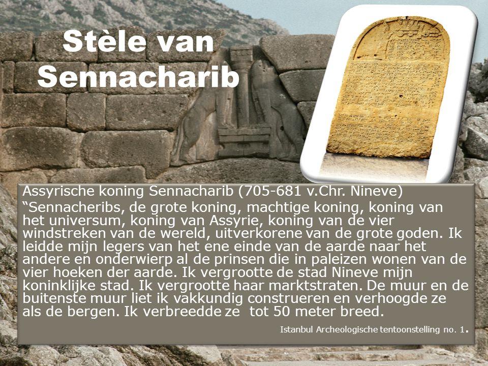 "Stèle van Sennacharib Assyrische koning Sennacharib (705-681 v.Chr. Nineve) ""Sennacheribs, de grote koning, machtige koning, koning van het universum,"