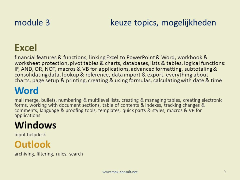 module 3keuze topics, mogelijkheden Excel financial features & functions, linking Excel to PowerPoint & Word, workbook & worksheet protection, pivot t
