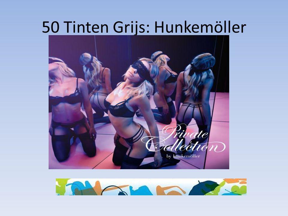 50 Tinten Grijs: Hunkemöller