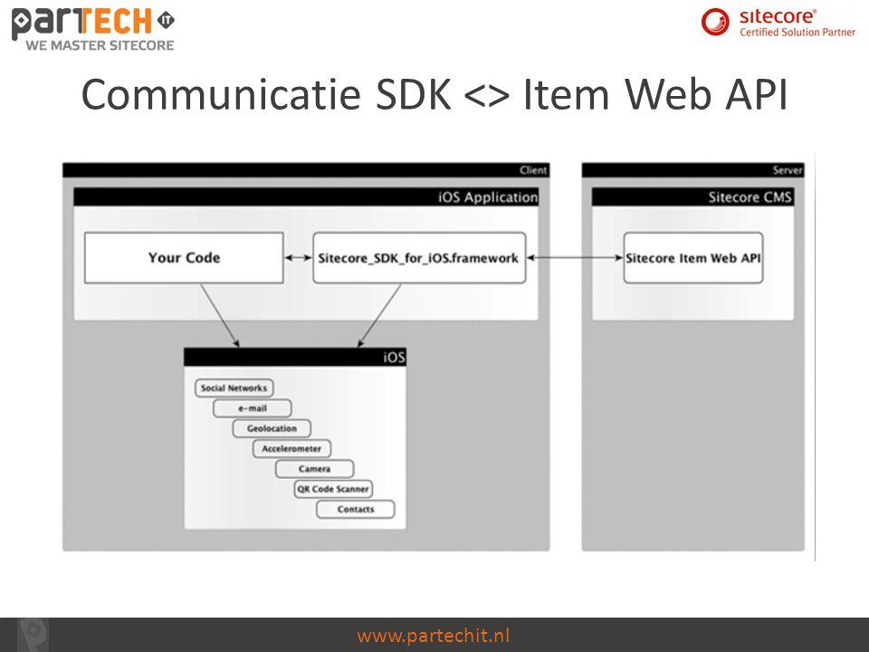 www.partechit.nl Communicatie SDK <> Item Web API