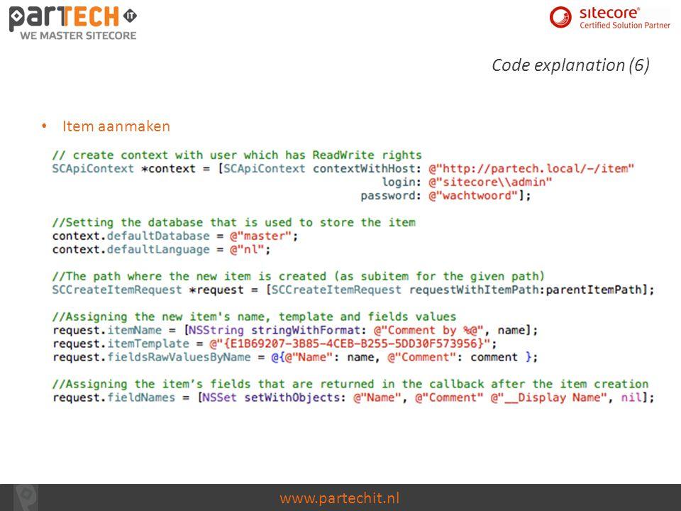 www.partechit.nl Code explanation (6) Item aanmaken