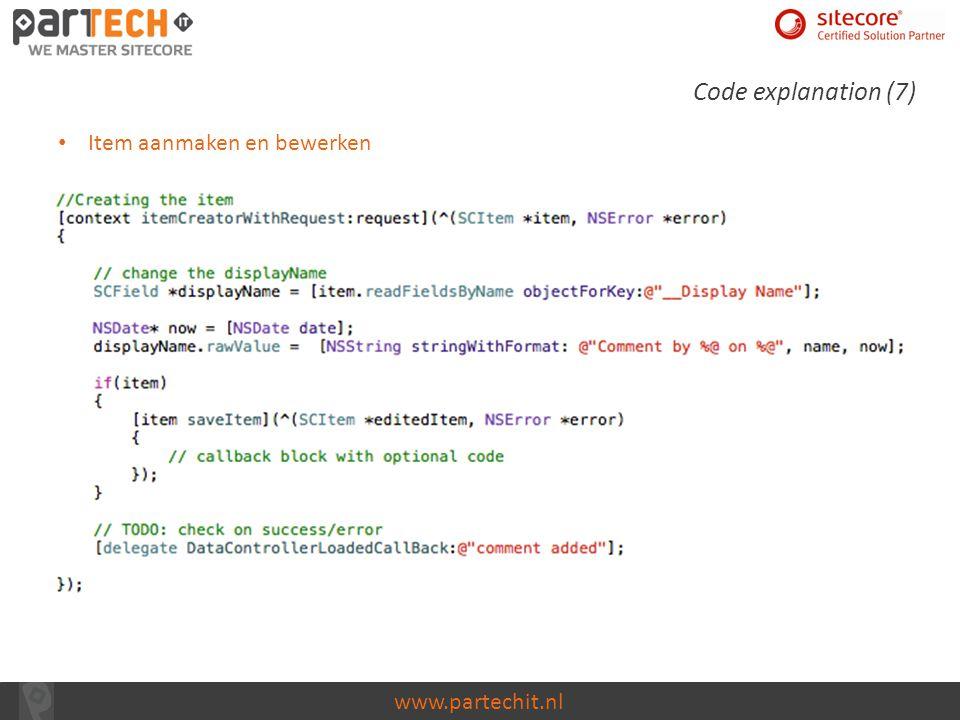 www.partechit.nl Code explanation (7) Item aanmaken en bewerken