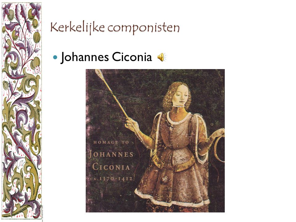 Kerkelijke componisten Johannes Ciconia