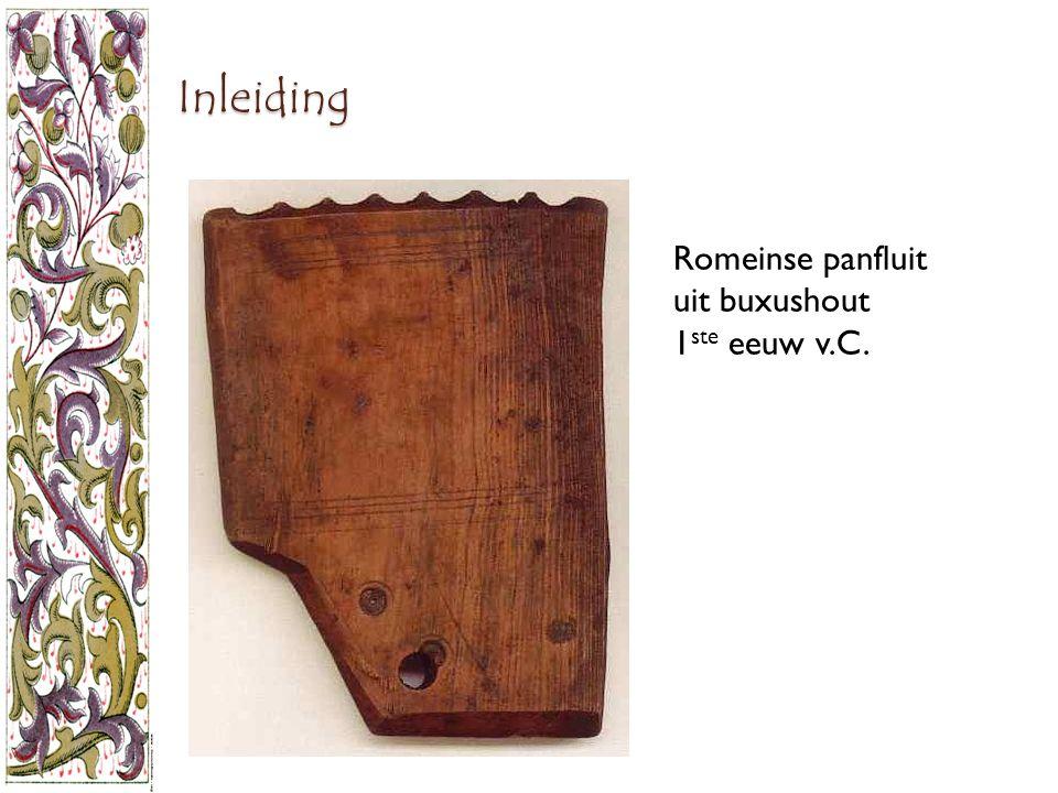 Inleiding Romeinse panfluit uit buxushout 1 ste eeuw v.C.
