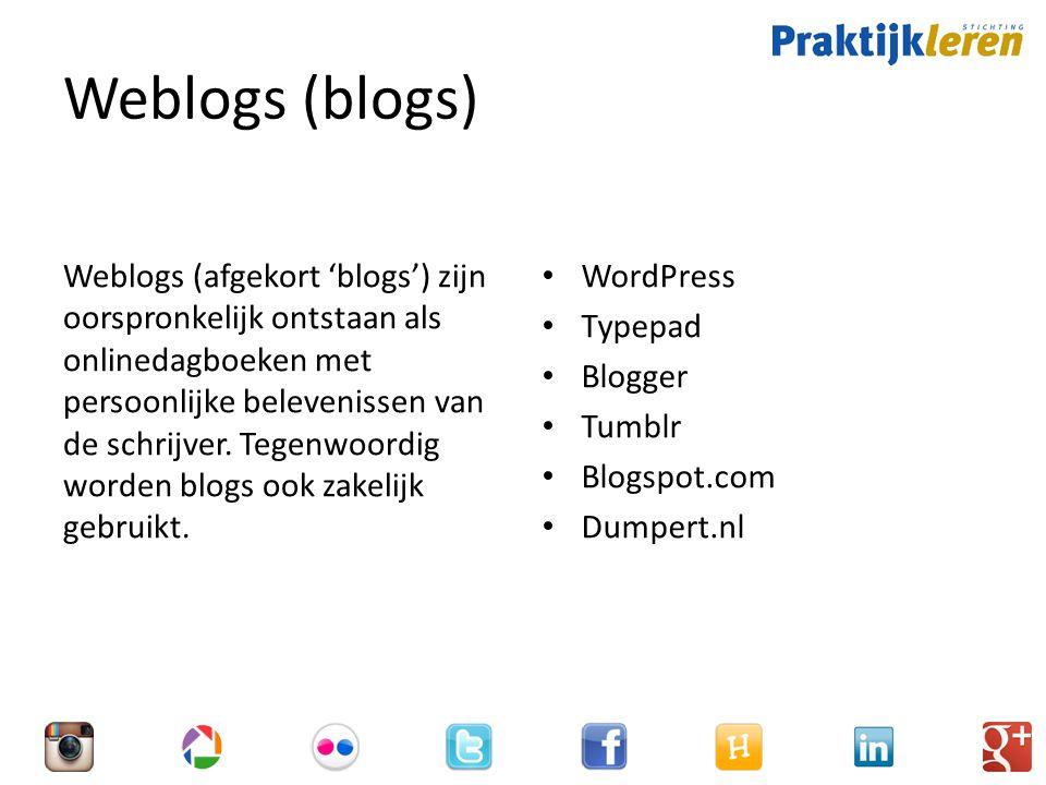 Weblogs (blogs) Weblogs (afgekort 'blogs') zijn oorspronkelijk ontstaan als onlinedagboeken met persoonlijke belevenissen van de schrijver.