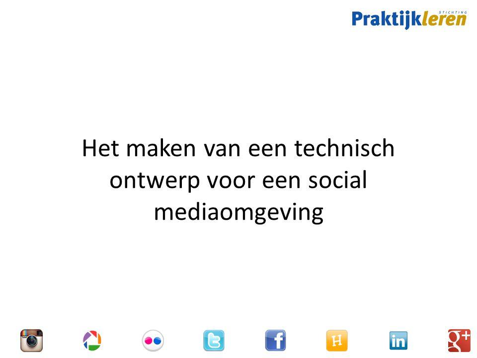 Het maken van een technisch ontwerp voor een social mediaomgeving