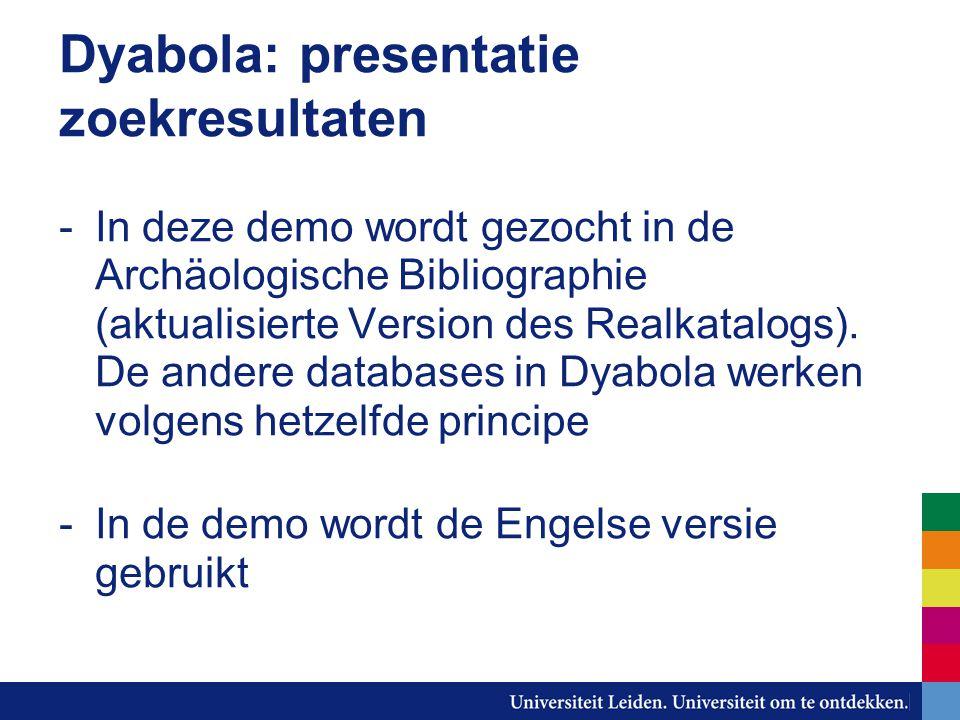 Dyabola: presentatie zoekresultaten -In deze demo wordt gezocht in de Archäologische Bibliographie (aktualisierte Version des Realkatalogs).