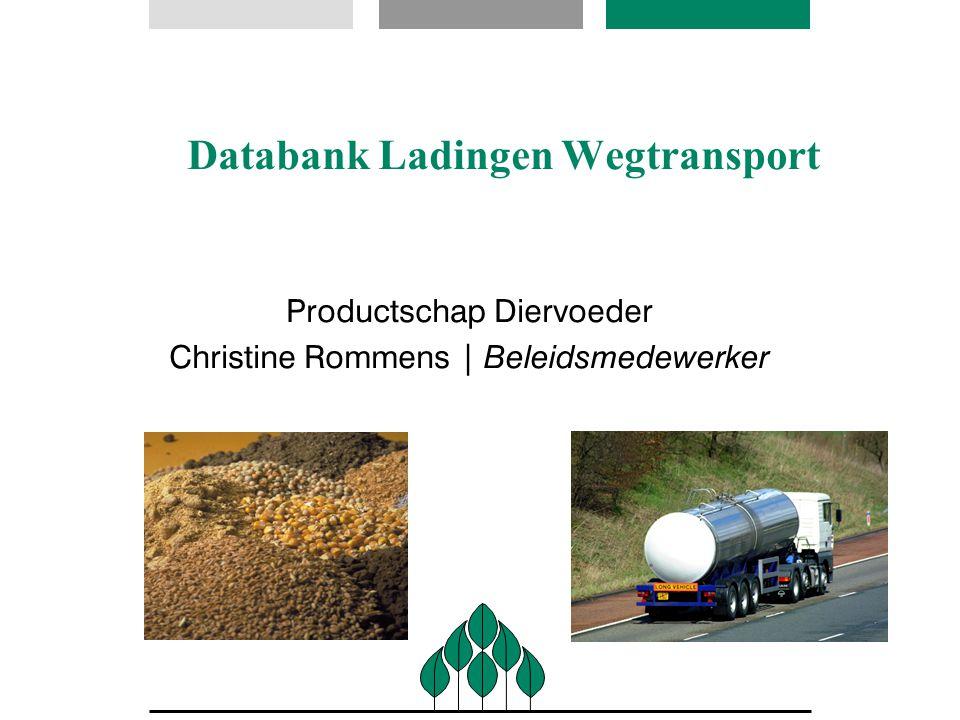 Databank Ladingen Wegtransport Productschap Diervoeder Christine Rommens | Beleidsmedewerker