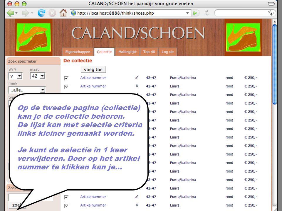 Op de tweede pagina (collectie) kan je de collectie beheren. De lijst kan met selectie criteria links kleiner gemaakt worden. Je kunt de selectie in 1