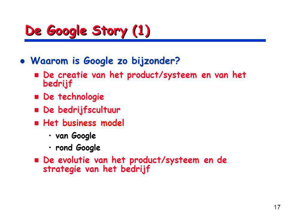 17 De Google Story (1) Waarom is Google zo bijzonder.