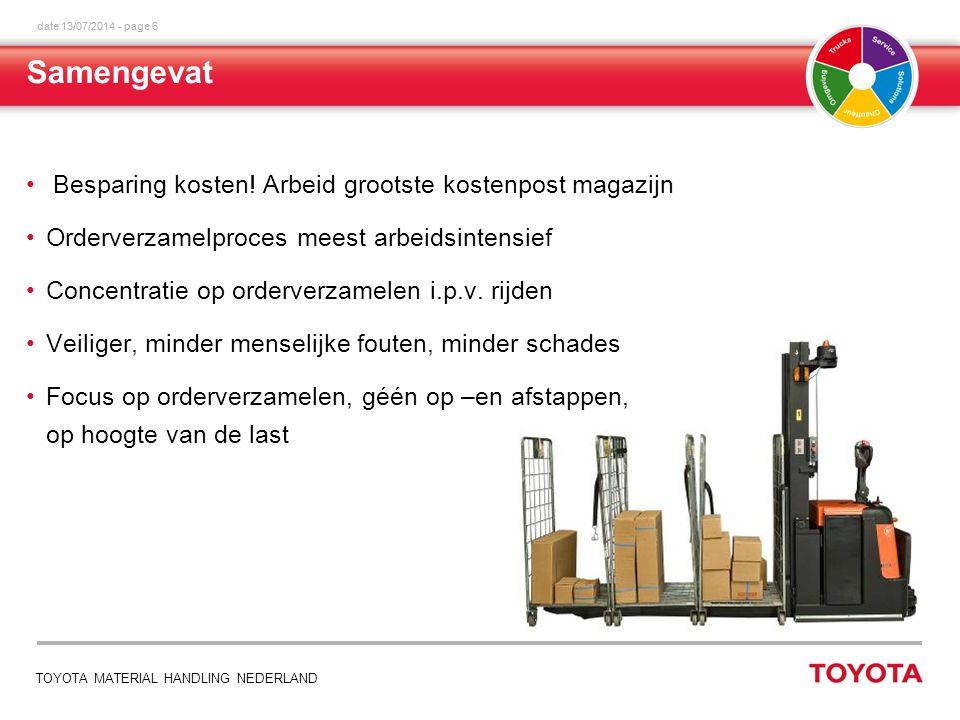 date 13/07/2014 - page 6 TOYOTA MATERIAL HANDLING NEDERLAND Besparing kosten.