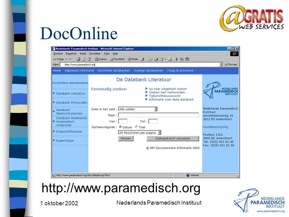 1 oktober 2002 Nederlands Paramedisch Instituut DocOnline http://www.paramedisch.org