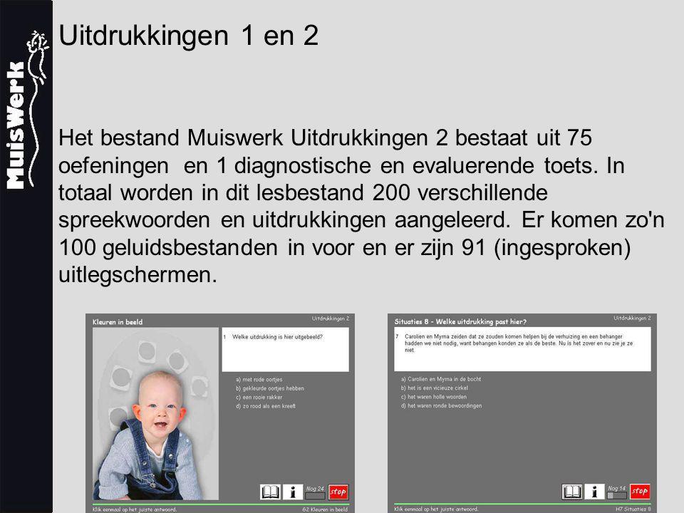 Uitdrukkingen 1 en 2 Het bestand Muiswerk Uitdrukkingen 2 bestaat uit 75 oefeningen en 1 diagnostische en evaluerende toets.