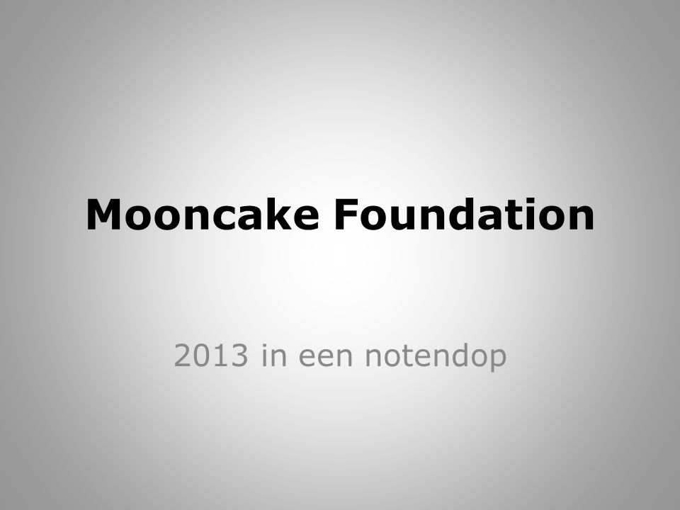Mooncake Foundation 2013 in een notendop