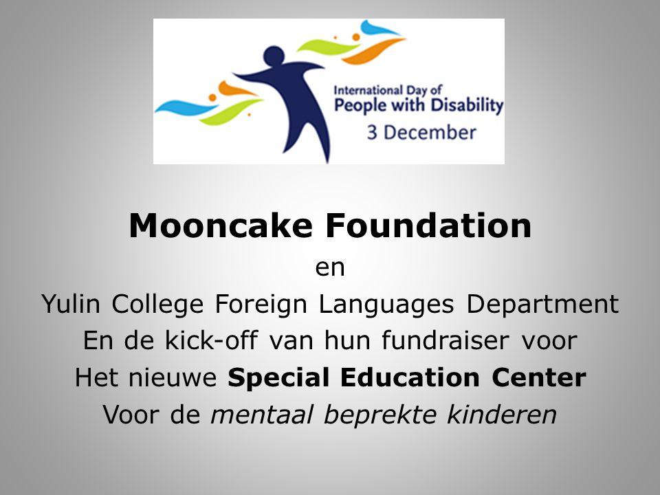 Mooncake Foundation en Yulin College Foreign Languages Department En de kick-off van hun fundraiser voor Het nieuwe Special Education Center Voor de mentaal beprekte kinderen