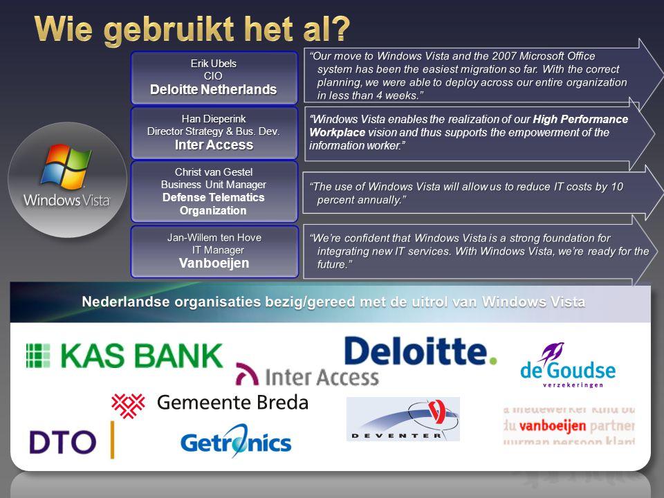 Erik Ubels CIO Deloitte Netherlands Christ van Gestel Business Unit Manager Defense Telematics Organization Han Dieperink Director Strategy & Bus. Dev