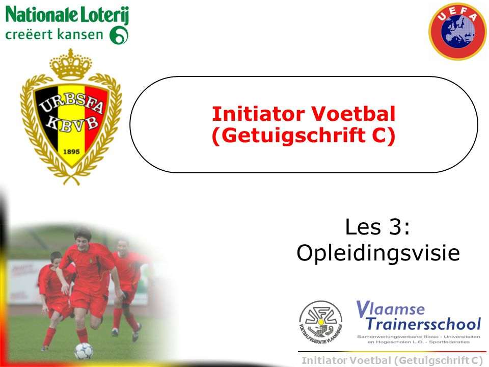 Initiator Voetbal (Getuigschrift C) Les 3: Opleidingsvisie