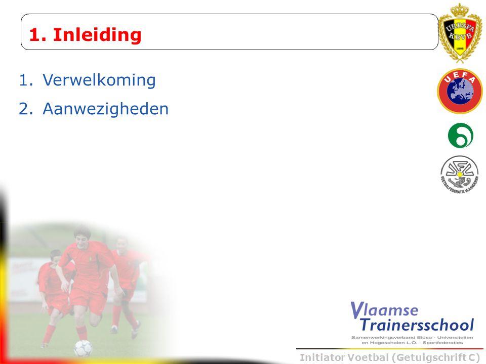 Initiator Voetbal (Getuigschrift C) BALVERLIES POSITIEPRESS DEKKINGLOS SCHUIVENSLUITEN REMMENDICHTER BALBEZIT VERANDEROPEN GEEF RUG ZAKKENVOORUIT DIEPWEG ALLEENVRAAG Voorbeelden van coachingswoorden Vertaling van de oplossing in richtlijnen Trainingsvoorbereiding Coaching door de spelers: eventueel te vermelden in trainingsvoorbereiding (wie coacht wie?)