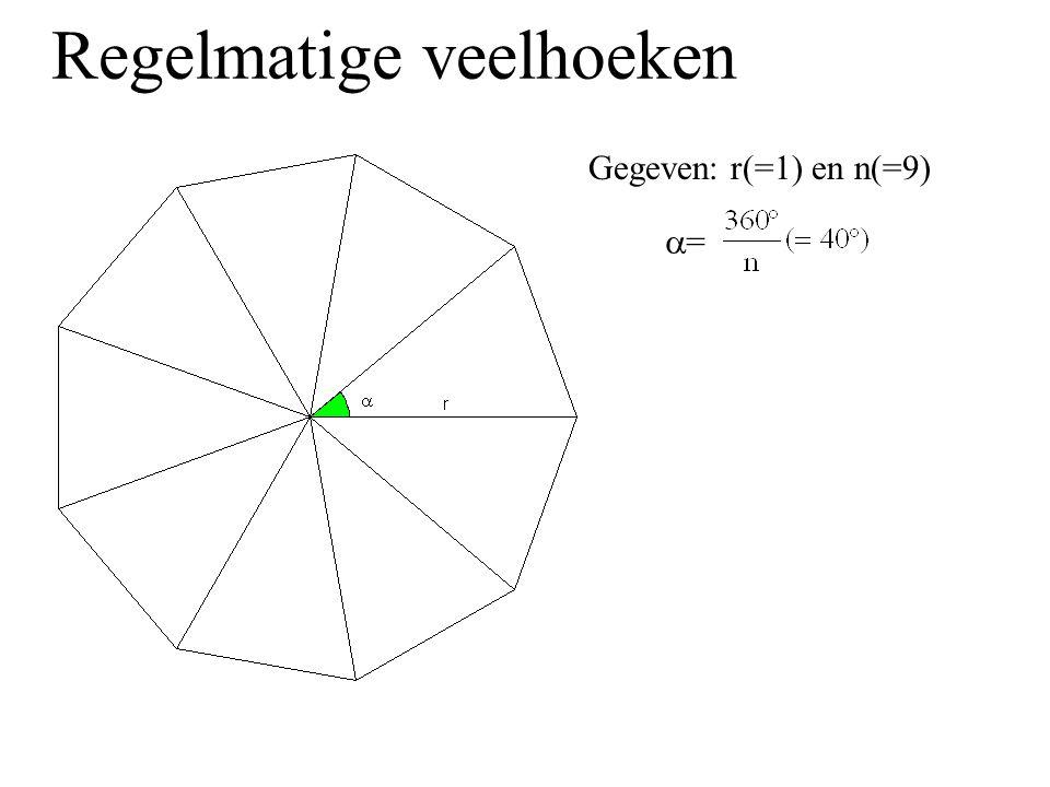 Regelmatige veelhoeken z=2*r*sin(180°/n) a=r*cos(180°/n) Opp  = r 2 *sin(180°/n)* cos(180°/n) = r 2 *sin(360°/n)/2 Omtrek n-hoek=2*n*r*sin(180°/n) Opp n-hoek=n*r 2 /2*sin(360°/n) Omtrek 9-hoek=2*9*sin(20°)=6,16 Opp 9-hoek=9/2*sin(40°)=2,89