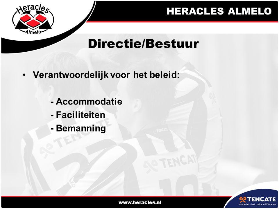 HERACLES ALMELO www.heracles.nl Directie/Bestuur Verantwoordelijk voor het beleid: - Accommodatie - Faciliteiten - Bemanning