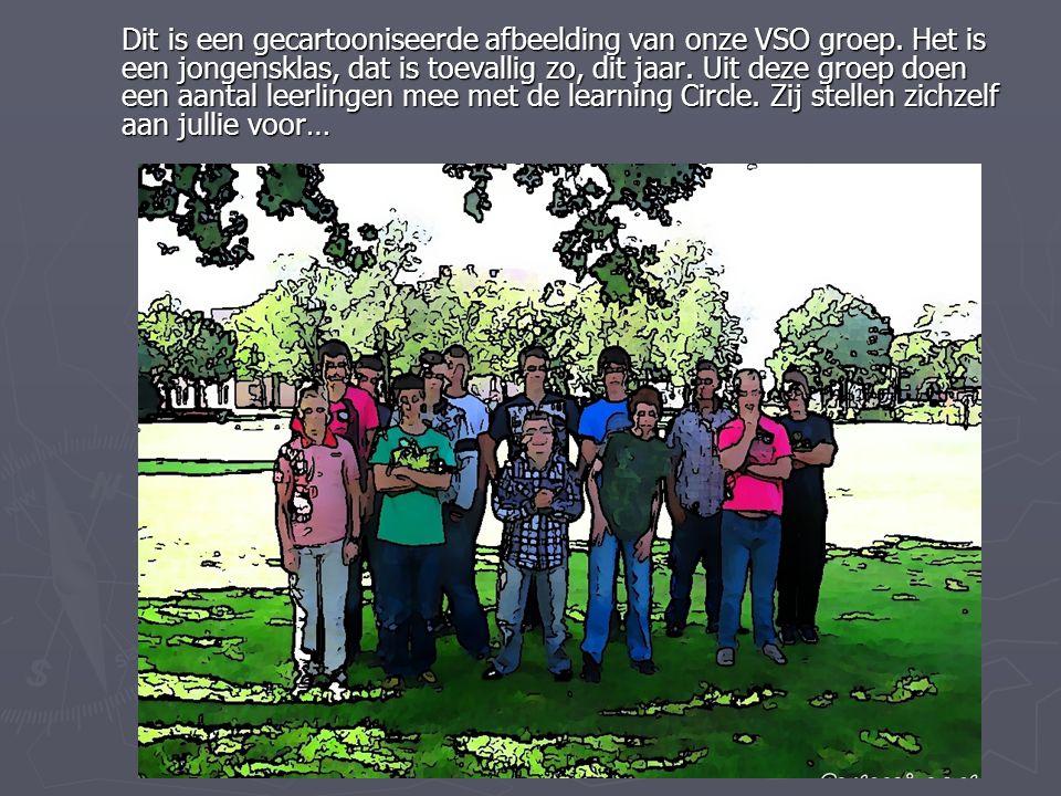 Dit is een gecartooniseerde afbeelding van onze VSO groep. Het is een jongensklas, dat is toevallig zo, dit jaar. Uit deze groep doen een aantal leerl